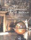 Splendeurs en héritage, palais et châteaux des grandes familles d'Europe - Alexis Gregory, photos de Marc Walter