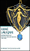 René Lalique, correspondance d'un bijoutier Art nouveau, 1890-1908 - présentée par Philippe Thiébaut