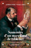 Souvenirs d'un marchand de tableaux - Ambroise Vollard