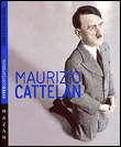 Maurizio Cattelan - Francesco Manacorda