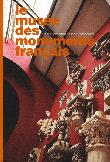 Le musée des monuments français, - Sous la direction de Léon Pressouyre