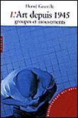 L'art depuis 1945 – Groupes, mouvements, manières - Hervé Gauville