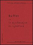 Buffet ou la psychanalyse en peinture - Brigitte Camus