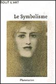 Le Symbolisme - Rodolphe Rapetti