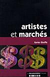 Artistes et marchés - Xavier Greffe