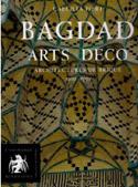 Bagdad arts déco, architectures de brique, 1920-1950 - Caecilia Pieri
