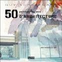 50 petites leçons d'architecture - Guy Schneegans