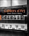 Cahiers d'art, musée Zervos à Vézelay - Ouvrage collectif, sous la direction de Christian Derouet
