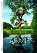 Cabanes d'exception - Textes d'Ingrid Astier, photographies de Jacques Delacroix
