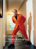Les années Staudenmeyer, 25 ans de design en France - Sous la direction de Chloé Braunstein-Kriegel